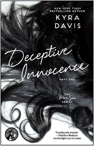 Deceptive Innocence, Part One (Pure Sin) by Kyra Davis