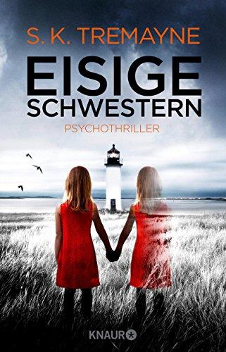 Eisige Schwestern: Psychothriller