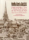 Prospects of England: Two Thousand Years Seen Through Twelve English Towns (0297795783) by Nicolson, Adam