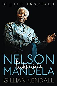 Nelson Mandela: A Life Inspired by Gillian Kendall ebook deal