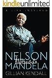 Nelson Mandela: A Life Inspired (English Edition)