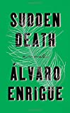 img - for Sudden Death: A Novel book / textbook / text book