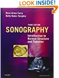 Sonography: Introduction to Normal Structure and Function, 3e