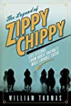 The Legend of Zippy Chippy: Life Less...