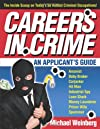 Careers in Crime: An Applican't Guide