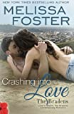 img - for Crashing into Love (Love in Bloom: The Bradens) (Volume 25) book / textbook / text book