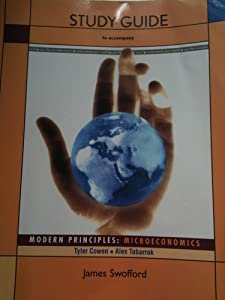 Study Guide to accompany Modern Principles: Microeconomics James Swofford