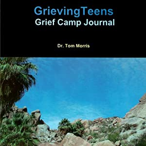 GrievingTeens Grief Camp Journal Audiobook