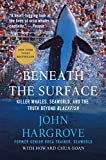 img - for Beneath the Surface: Killer Whales, SeaWorld, and the Truth Beyond Blackfish book / textbook / text book