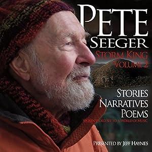 Pete Seeger: Storm King - Volume 2 Audiobook