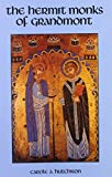 img - for The Hermit Monks Of Grandmont (Cistercian Studies) book / textbook / text book