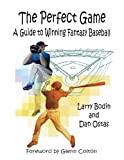 img - for The Perfect Game: A Guide to Winning Fantasy Baseball book / textbook / text book
