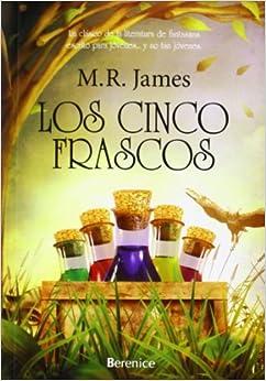 Los cinco frascos / Five Jars (Spanish Edition) (Spanish) Paperback
