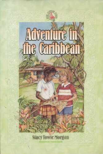 Adventure in the Caribbean (Ruby Slippers School)