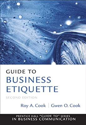 Guide to Business Etiquette (2nd Edition) (Guide to Series in Business Communication)
