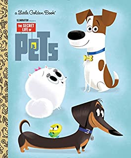Book Cover: The Secret Life of Pets Little Golden Book