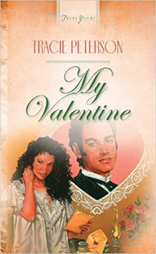 My Valentine (Truly Yours Digital Editions Book 211)
