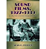 img - for [(Sound Films, 1927-1939: A United States Filmography)] [Author: Alan G. Fetrow] published on (August, 2010) book / textbook / text book