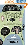 Few and Far Between: On The Trail of...