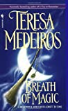 Breath of Magic (0553563343) by Medeiros, Teresa