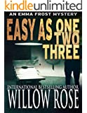 Easy as One Two Three (Emma Frost Book 7)