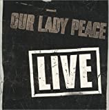 Our Lady Peace Live