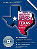 How to Do Your Own Divorce in Texas, 2009-2011: A Complete Kit