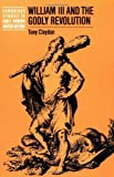 img - for William III and the Godly Revolution (Cambridge Studies in Early Modern British History) by Tony Claydon (2004-01-29) book / textbook / text book