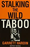 Stalking the Wild Taboo (Reprint series)