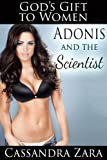 Gods Gift to Women: Adonis and the Scientist
