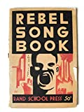 img - for Rebel Song Book: Eighty-seven Socialist and Labor Songs for Voice and Piano book / textbook / text book
