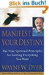 Manifest Your Destiny: Nine Spiritual...