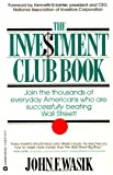 The Investment Club Book (0446671479) by John F Wasik