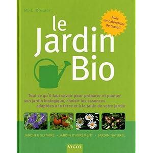 Le jardin bio (French Edition) Marie-Louise Kreuter
