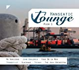 echange, troc Compilation - Hanseatic Lounge