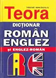 Teora English-Romanian and Romanian-English Dictionary (2015)