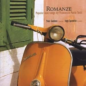 Yves Saelens - Romanze (Popular love songs by Francesco Paolo Tosti)