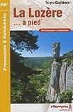 echange, troc FFRandonnée - La Lozère à pied : 46 Promenades et randonnées