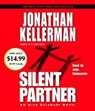 Jonathan Kellerman Silent Partner: An Alex Delaware Novel (Alex Delaware Novels)