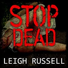 Stop Dead: Geraldine Steel Series, Book 5 (       UNABRIDGED) by Leigh Russell Narrated by Lucy Price-Lewis