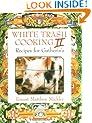White Trash Cooking: v.2: Vol 2