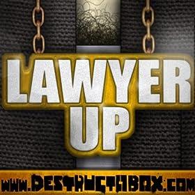 Lawyer Up [Explicit]
