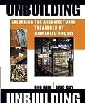 Unbuilding: Salvaging the Architectur...