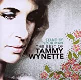 Tammy Wynette Stand By Your Man: The Very Best Of Tammy Wynette