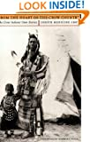 From the Heart of the Crow Country: The Crow Indians' Own Stories