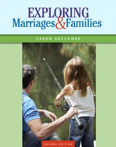 Exploring Marriages and Families (2nd Edition)