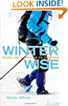 Winter Wise: Travel and Survival in I...