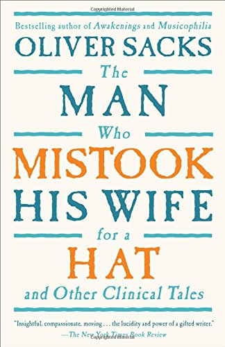The Man Who Mistook His Wife For A Hat: And Other Clinical Tales (The Condition Of Man compare prices)