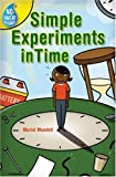 No-Sweat Science: Simple Experiments in Time (1402723350) by Mandell, Muriel