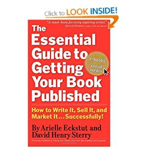 Image: Cover of The Essential Guide to Getting Your Book Published: How to Write It, Sell It, and Market It . . . Successfully by Arielle Eckstut